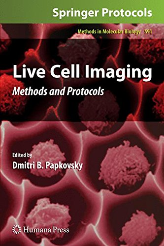 Live Cell Imaging: Methods and Protocols (Methods in Molecular Biology, Band 591)