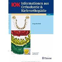 IOK-Informationen aus Orthodontie & Kieferorthopädie [Jahresabo]