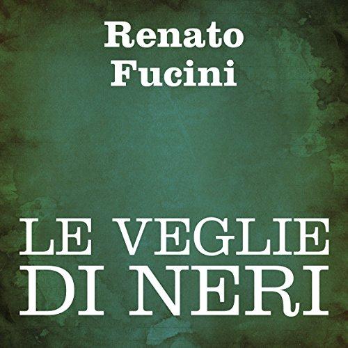 Le veglie di Neri  Audiolibri
