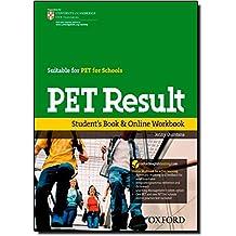Pet result. Student's book. Per le Scuole superiori. Con espansione online: Workbook