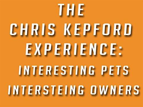 The Chris Kepford Experience