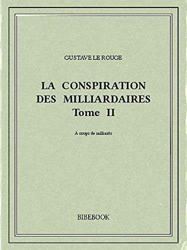Couverture du livre La conspiration des milliardaires II