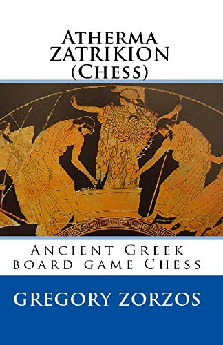 Atherma ZATRIKION (Chess): Ancient Greek board game Chess