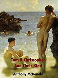 Tom & Christopher And Their Kind (The Dog In The Chapel Book 2) (English Edition)