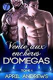 Vente aux Enchères D'omegas (The Omega Auctions en français t. 1)...