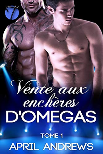Vente aux Enchères D'omegas (The Omega Auctions en français t. 1) par April Andrews