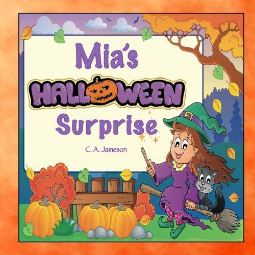 Mia's Halloween Surprise (Personalized Books for Children)