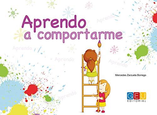 Aprendo a comportarme - Cuaderno de trabajo de TDA y TDAH por Mercedes Zarzuela Borrego