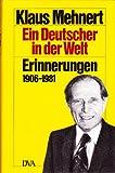 Ein Deutscher in der Welt. Erinnerungen 1906-1981