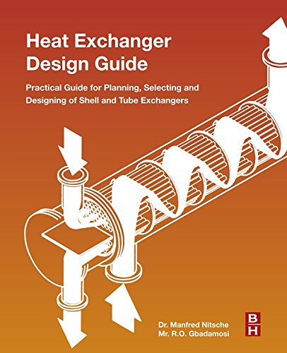 Heat Exchanger Design Guide: A Practical Guide for Planning, Selecting and Designing of Shell and Tube Exchangers (Shell-drain)