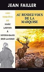 Une enquête de Mary Lester, Tome 55 : Au rendez-vous de la marquise