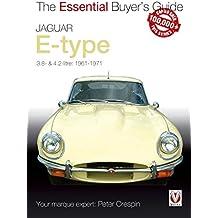 Jaguar E-Type 3.8 & 4.2 litre: The Essential Buyer's Guide (Essential Buyer's Guide series Book 0) (English Edition)