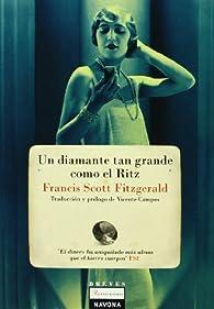 Un Diamante Tan Grande Como El Ritz par Francis Scott Fitzgerald