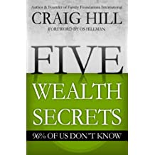 Five Wealth Secrets 96% of Us Don't Know (English Edition)