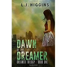 Dawn of the Dreamer: Volume 1 (Dreamer Trilogy)
