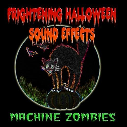 n Sound Effects by Machine Zombies ()