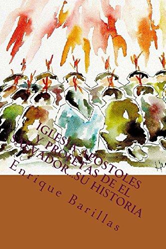 Iglesia Apostoles y Profetas de El Salvador...Su Historia: Origen y Desarrollo del Pentecostalismo en El Salvador.