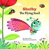 Shelby the Flying Snail (My Little Picture Books (Paperback))