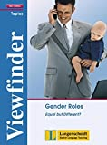 Gender Roles: Equal but Different?. Student's Book (Viewfinder Topics - New Edition)