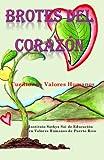 Brotes del Corazón: Cuentos de Valores Humanos