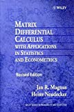 Matrix Differential Calc with Apps Rev (Wiley Series in Probability and Statistics: Texts and References Section)