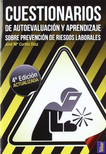 Cuestionarios de autoevaluación y aprendizaje sobre prevención de riesgos laborales por José María Cortés Díaz