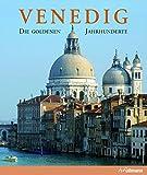 Venedig: Die goldenen Jahrhunderte (Kultur pur)