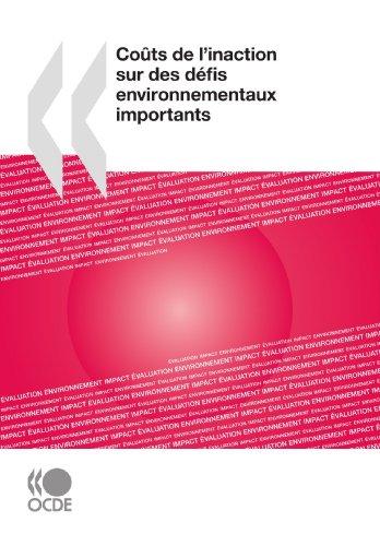Coûts de l'inaction sur des défis environnementaux importants