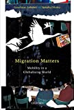 Migration Matters: Mobility in a Globalizing World