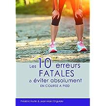 Les dix erreurs fatales à éviter absolument en course à pieds