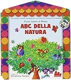 ABC della natura. Con CD Audio