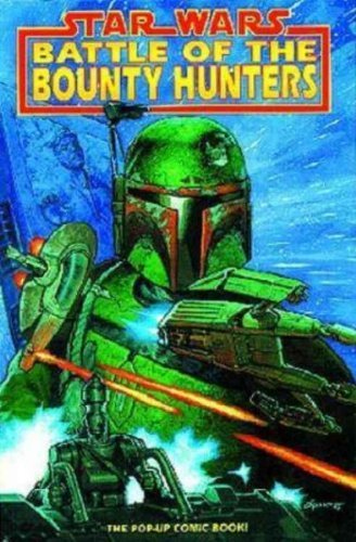 Star Wars: Battle of the Bounty Hunters: The Battle of the Bounty Hunters - Pop Ups by Ryder Windham (1996-06-24)