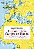 Image de Le Mont Blanc n'est pas en France. et autres bizarreries géographique
