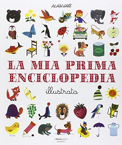 la-mia-prima-enciclopedia-illustrata