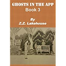 Ghosts in the App: Book 3 (English Edition)