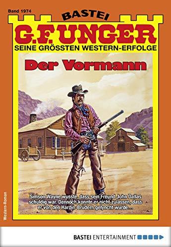 G. F. Unger 1974 - Western: Der Vormann (G.F.Unger)