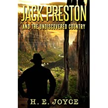 Jack Preston and The Undiscovered Country (The Jack Preston Adventures Book 1)