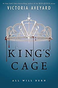 Red Queen 3. King´S Cage par Victoria Aveyard