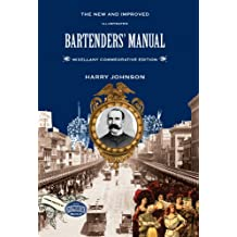 Harry Johnson's Bartenders' Manual: The Mixellany Commemorative Edition (English Edition)