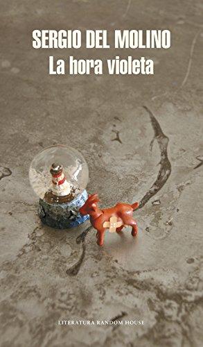 La hora violeta (Literatura Random House) por Sergio del Molino