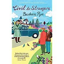 Civil To Strangers (Virago Modern Classics)