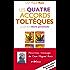 Les quatre accords toltèques: Les Messages de Don Miguel Ruiz, T1
