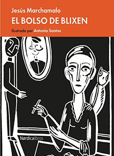 El bolso de Blixen (Ilustrados) por Jesús Marchamalo