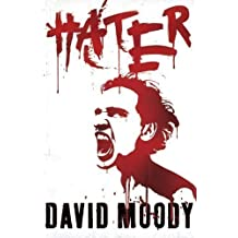 Hater by Moody, David [03 September 2009]