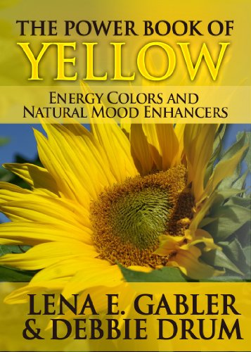 The Power Book of Yellow Energy Colors and Natural Mood Enhancers (Color Power Series 2) (English Edition) - Color Enhancer