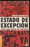 ESTADO DE EXCEPCION. VIVIR CON MIEDO EN EUSKADI