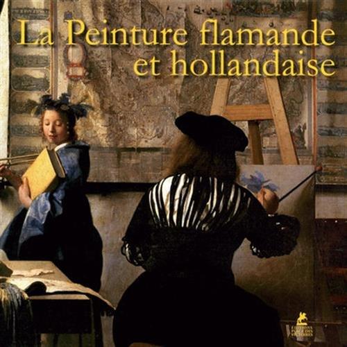 La Peinture Flamande et Hollandaise par Sivia Bruno