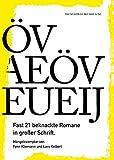 Öv Aeöv Eueij: Fast 21 beknackte Romane in großer Schrift - Fynn Kliemann, Lars Kelbert