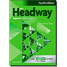 New Headway Beginner : Workbook with key (1Cédérom)