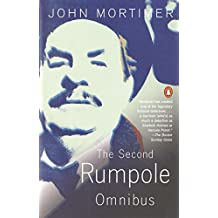 The Second Rumpole Omnibus: Rumpole for the Defence;Rumpole and the Golden Thread; Rumpole's Last Case: 2nd